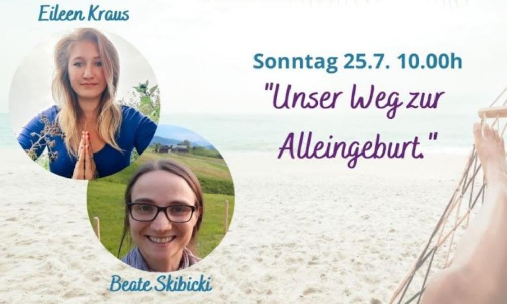 Unser Weg zur Alleingeburt – Ein Erfahrungsbericht von Eileen & Beate